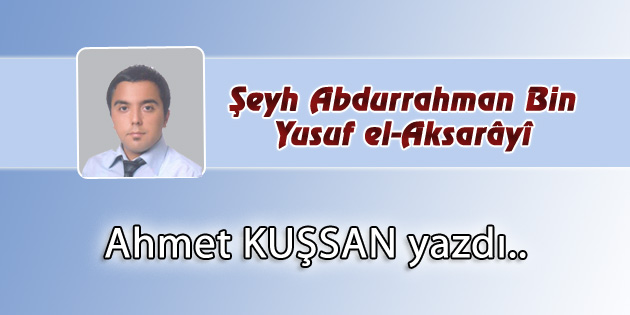 Şeyh Abdurrahman Bin Yusuf el-Aksarâyî