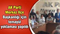 AK Parti Merkez İlçe Başkanlığı için temayül yoklaması yapıldı