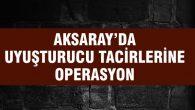 Uyuşturucu tacirlerine operasyon: 10 gözaltı