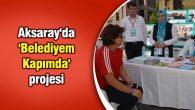 Aksaray'da 'Belediyem Kapımda' projesi