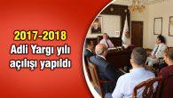 2017-2018 Adli Yargı yılı açılışı yapıldı