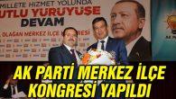 Ak Parti Merkez ilçe kongresi yapıldı