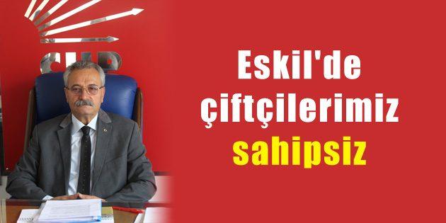 Toprak: Eskil'de çiftçilerimiz sahipsiz