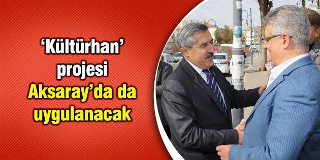 Bakan Yardımcısı Hüseyin Yayman Aksaray'da