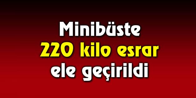 Aksaray'da minibüste 220 kilo esrar ele geçirildi