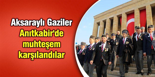 Aksaraylı Gaziler Anıtkabir'de muhteşem karşılandılar