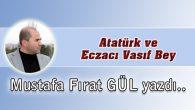 Atatürk ve Eczacı Vasıf Bey