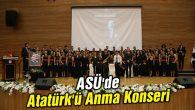 ASÜ'de Atatürk'ü Anma Konseri