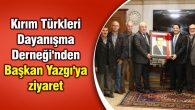 Kırım Türkleri Dayanışma Derneği'nden Başkan Yazgı'ya ziyaret