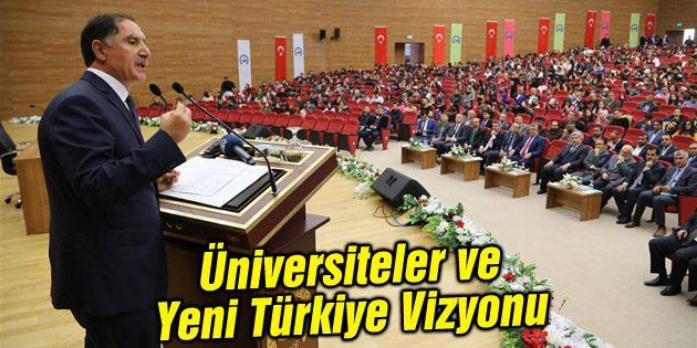 Üniversiteler ve Yeni Türkiye Vizyonu