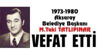 M.Taki Tatlıpınar vefat etti