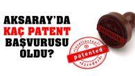 Aksaray patent başvuru sayısı