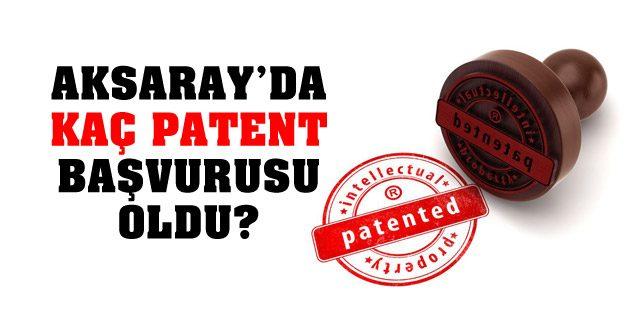 Aksaray'ın marka başvuru sayısı açıklandı