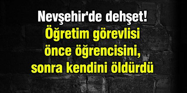 Nevşehir'de öğretim görevlisi ve yüksek lisans öğrencisi ölü bulundu