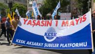 Aksaray'da 1 Mayıs kutlamaları