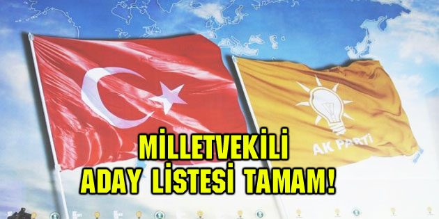 AK Parti Aksaray Milletvekili aday listesi tamam