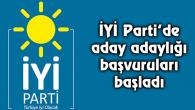 İYİ Parti'de aday adaylığı başvuruları başladı