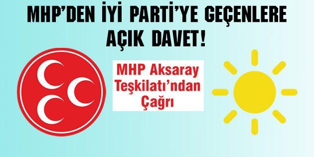 MHP'den İYİ Parti'ye geçenlere açık davet!