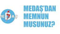 MEDAŞ, müşteri memnuniyetindeki başarısını belgelendirdi