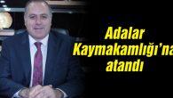 Hemşehrimiz Mustafa Ayhan Adalar Kaymakamlığına atandı