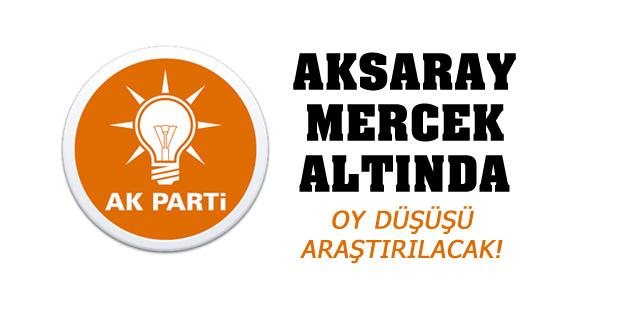 AK Parti, Aksaray'ı mercek altına aldı