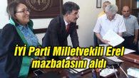 İYİ Parti Aksaray Milletvekili Ayhan Erel mazbatasını aldı