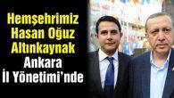 Hemşehrimiz Altınkaynak, Ak Parti Ankara İl Yönetiminde
