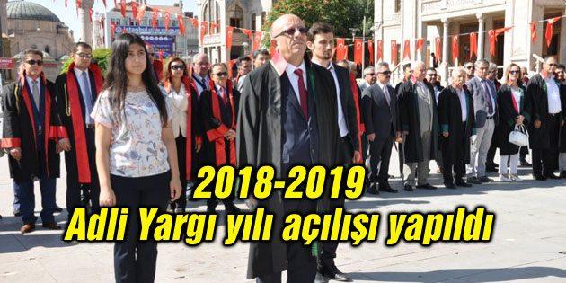 2018-2019 Adli Yargı yılı açılışı yapıldı