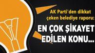 AK Parti'den dikkat çeken belediye raporu!