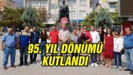CHP'nin 95'nci kuruluş yıl dönümü