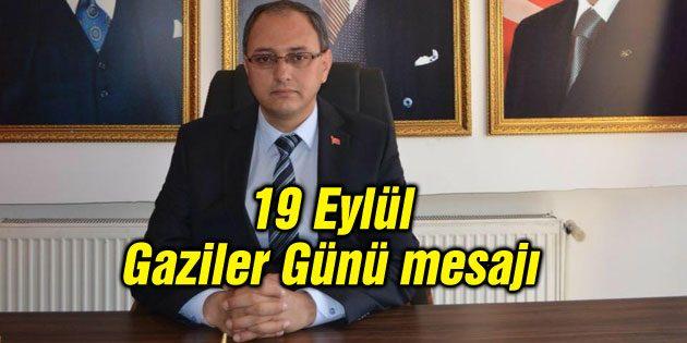 MHP İl Başkanı Çölkesen'in Gaziler Günü mesajı