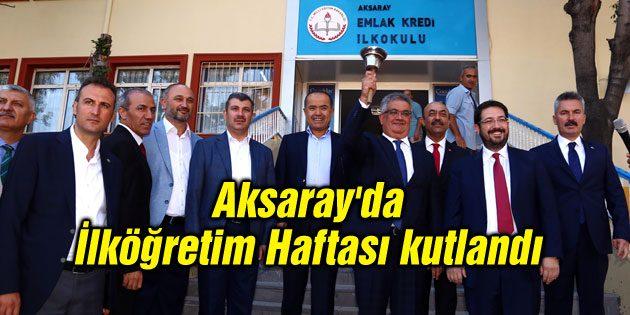 Aksaray'da İlköğretim Haftası kutlandı