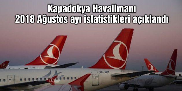 Kapadokya Havalimanı 2018 Ağustos ayı istatistikleri