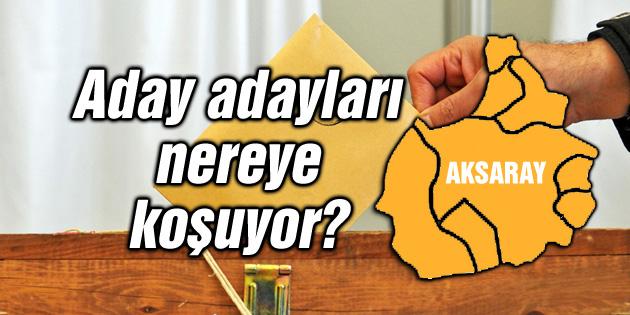 Aday adayları nereye koşuyor?