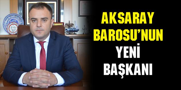 Aksaray Baro Başkanı Erhan Toprak oldu!