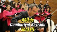 ASÜ'de Cumhuriyet Bayramı konseri