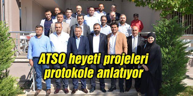ATSO heyeti projeleri protokole anlatıyor