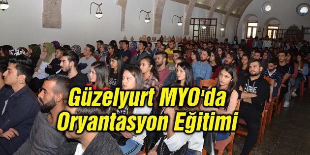 Güzelyurt MYO'da Oryantasyon Eğitimi