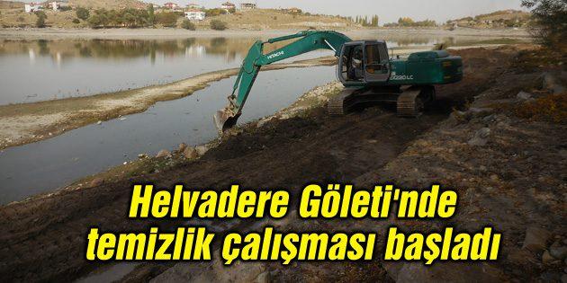 Helvadere Göleti'nde temizlik çalışması başladı