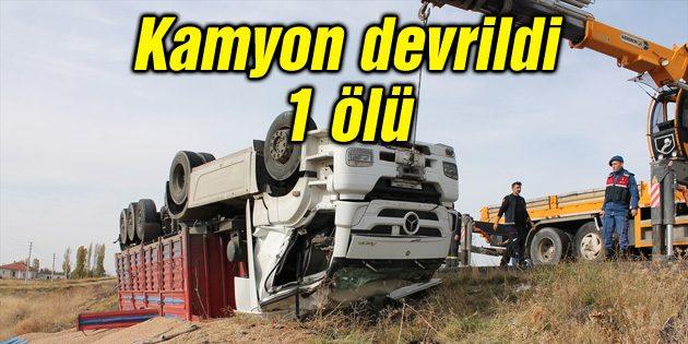 Ankara yolunda kamyon devrildi: 1 ölü