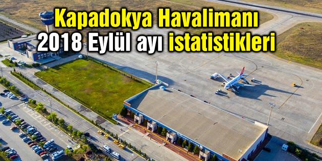Kapadokya Havalimanı 2018 Eylül ayı istatistikleri