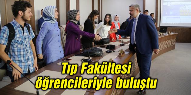Rektör Şahin Tıp Fakültesi öğrencileriyle buluştu