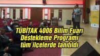 TÜBİTAK 4006 Bilim Fuarı Destekleme Programı tüm ilçelerde tanıtıldı