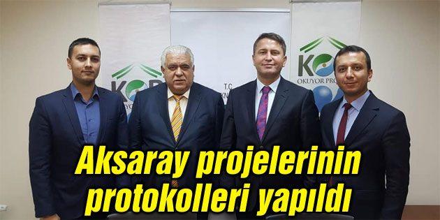 Aksaray projelerinin protokolleri yapıldı