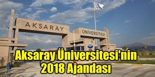 Aksaray Üniversitesi'nin 2018 Ajandası