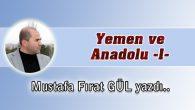 Yemen ve Anadolu -1-