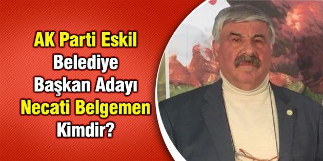 AK Parti Eskil Belediye Başkan Adayı Necati Belgemen Kimdir?
