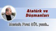 Atatürk ve Düşmanları