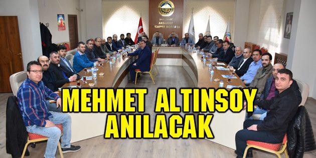 Mehmet Altınsoy anılacak