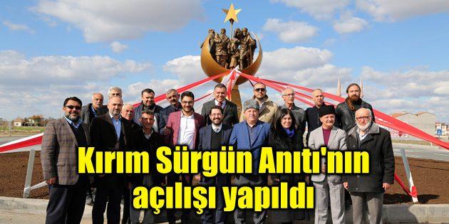 Kırım Sürgün Anıtı'nın açılışı yapıldı